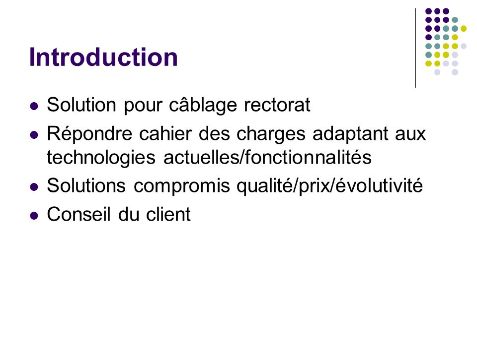 Introduction Solution pour câblage rectorat