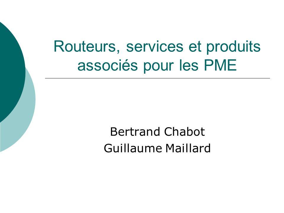Routeurs, services et produits associés pour les PME