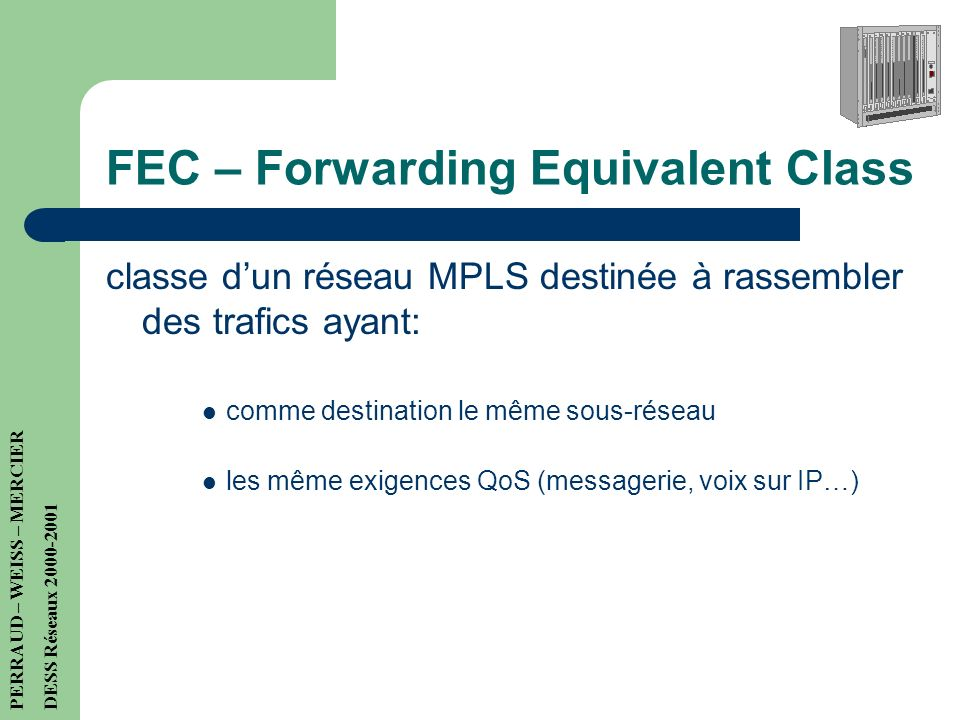 FEC – Forwarding Equivalent Class