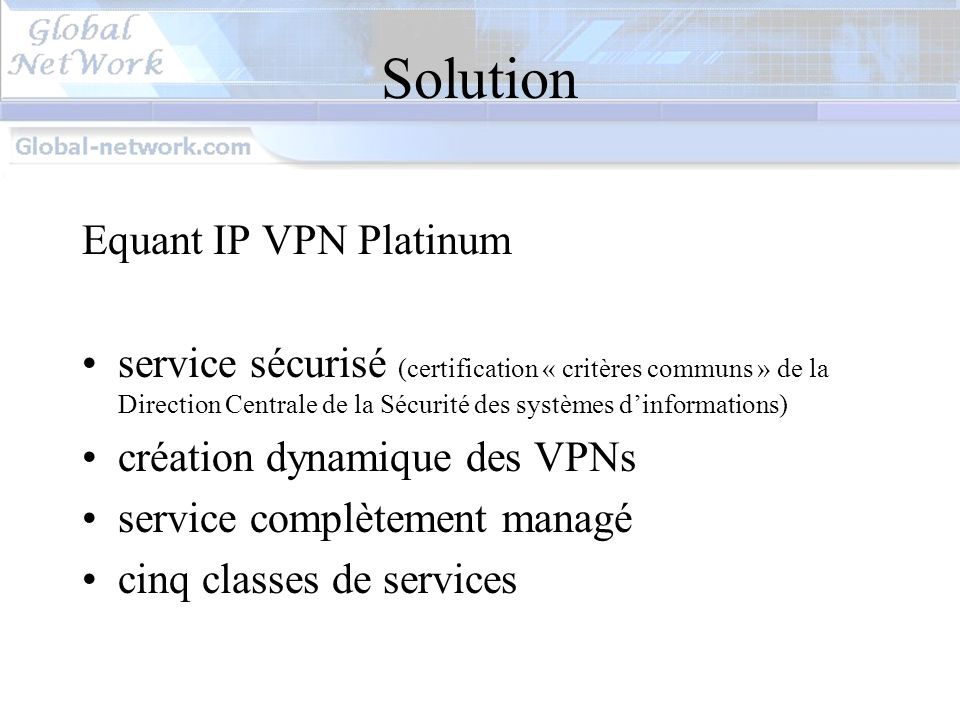 Solution Equant IP VPN Platinum