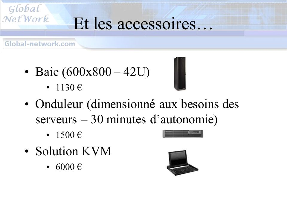 Et les accessoires… Baie (600x800 – 42U)
