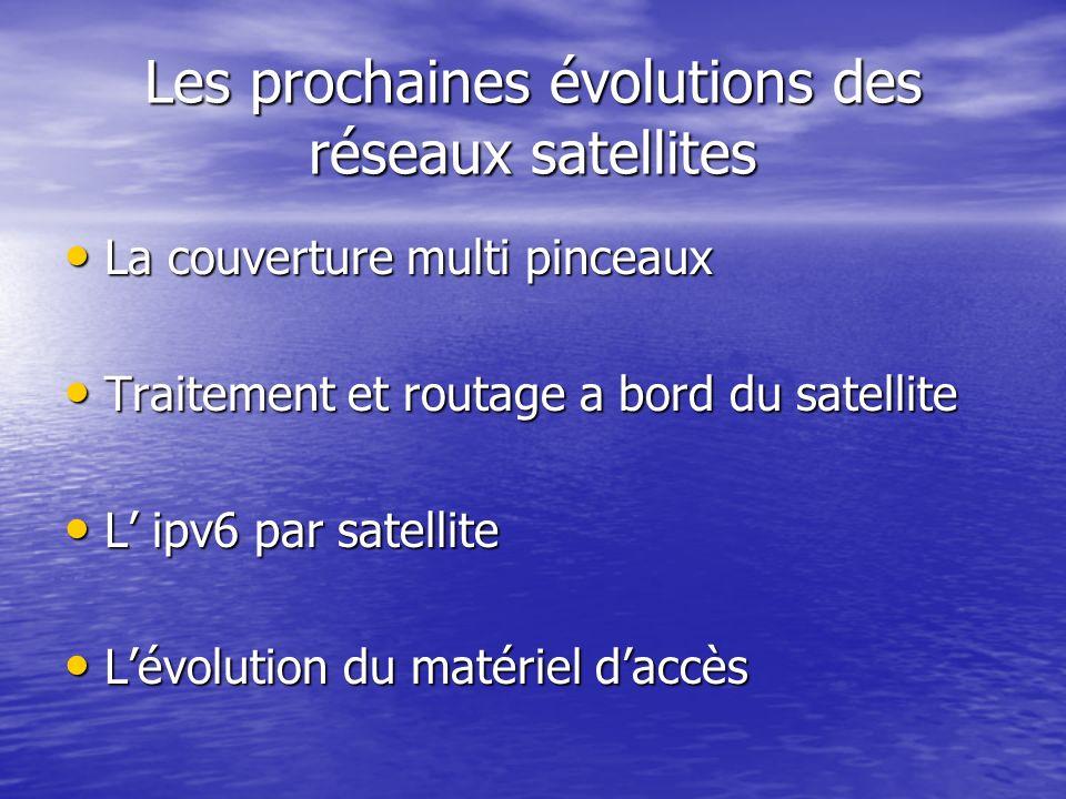 Les prochaines évolutions des réseaux satellites