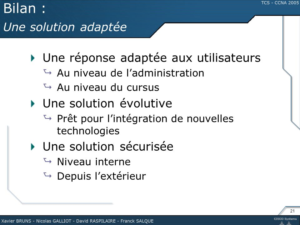 Bilan : Une solution adaptée