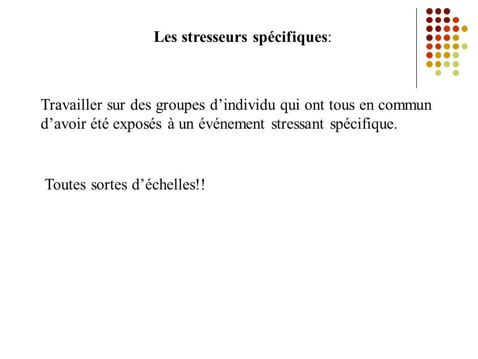 Les stresseurs spécifiques: