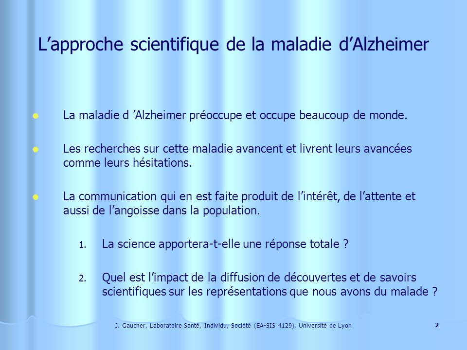 L'approche scientifique de la maladie d'Alzheimer