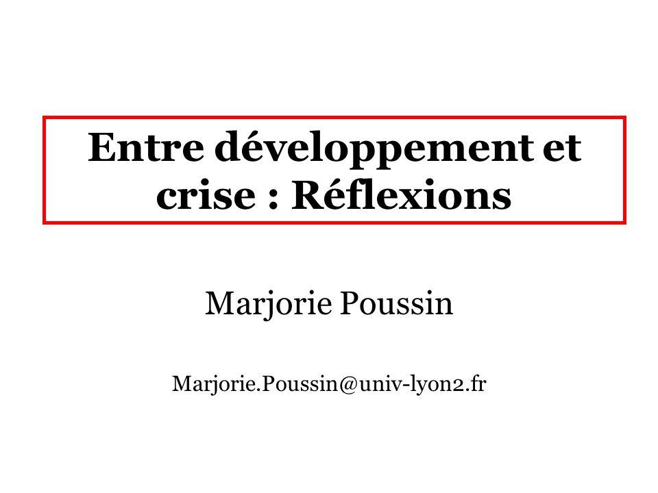 Entre développement et crise : Réflexions