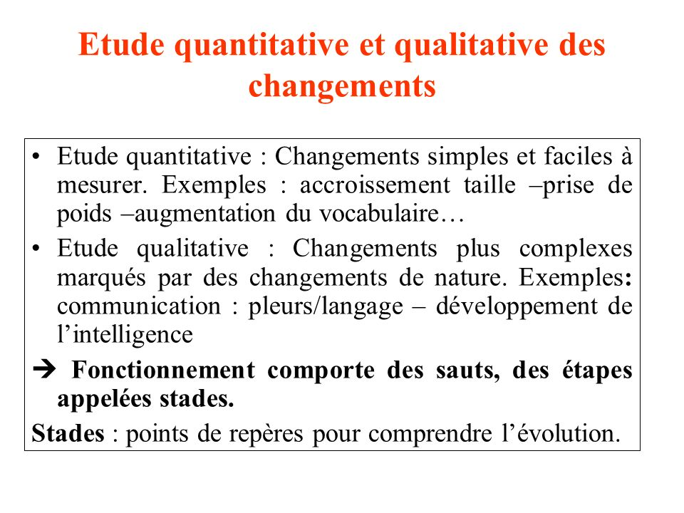 Etude quantitative et qualitative des changements