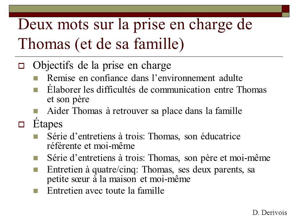 Deux mots sur la prise en charge de Thomas (et de sa famille)