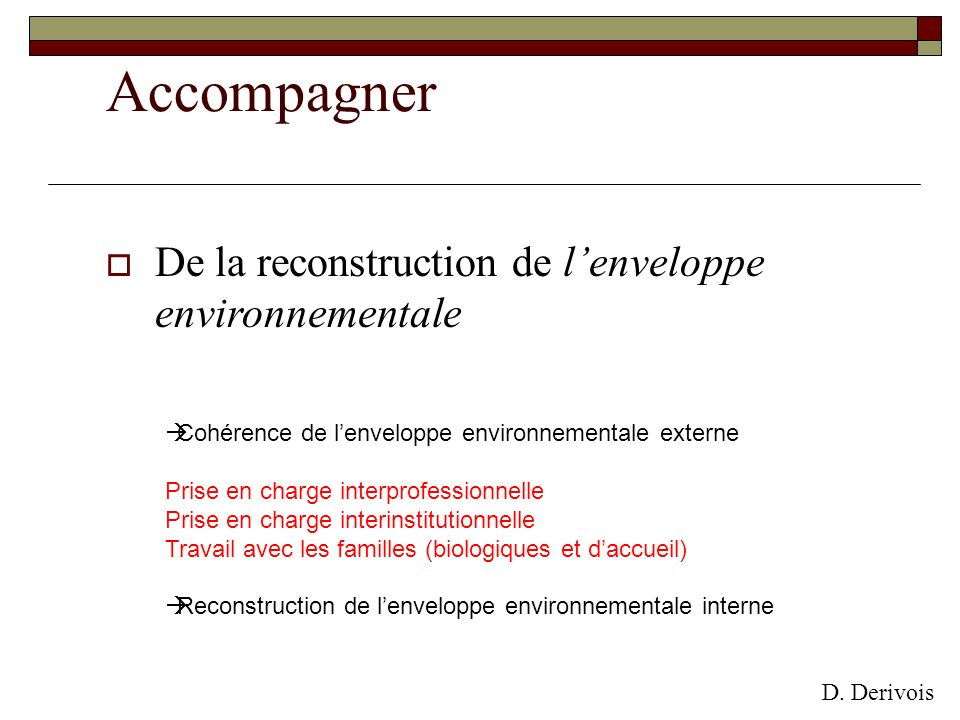Accompagner De la reconstruction de l'enveloppe environnementale