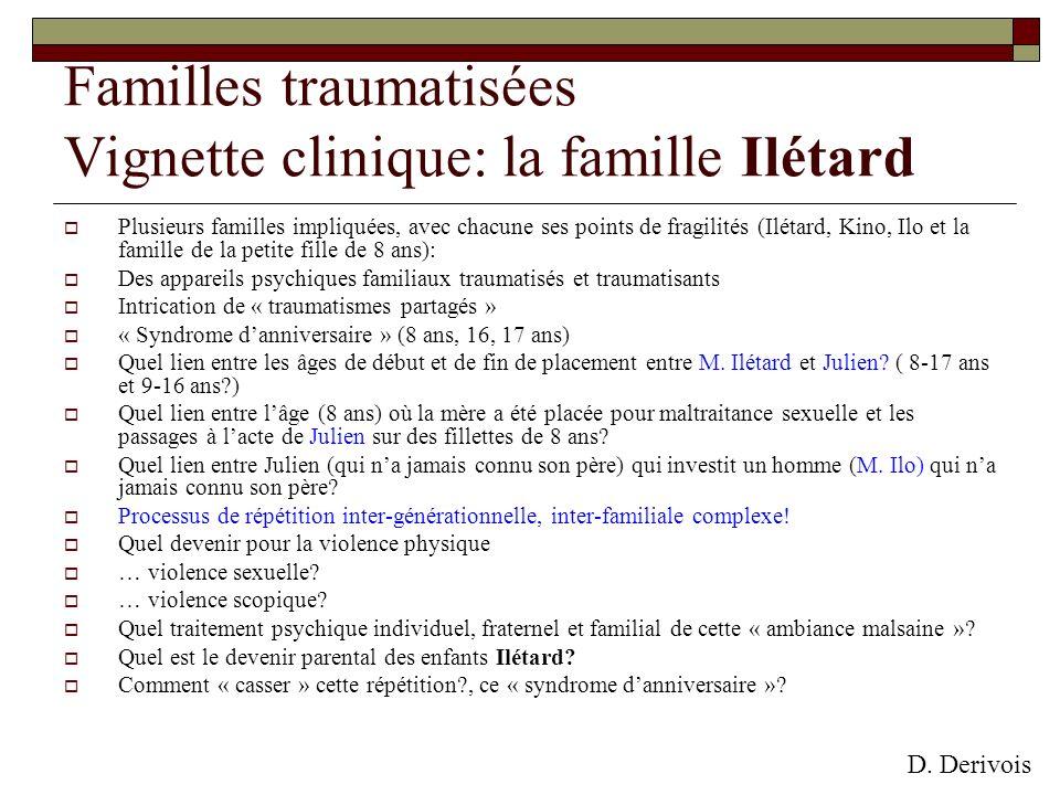 Familles traumatisées Vignette clinique: la famille Ilétard