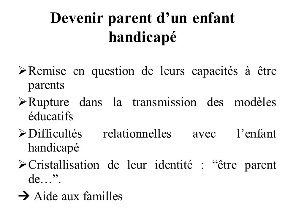 Devenir parent d'un enfant handicapé