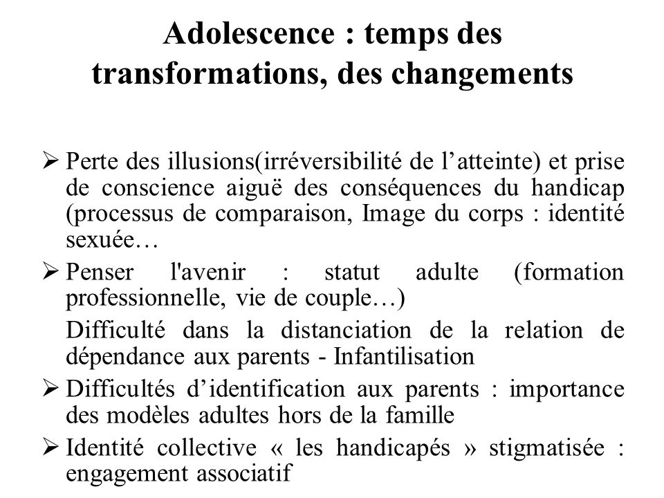 Adolescence : temps des transformations, des changements