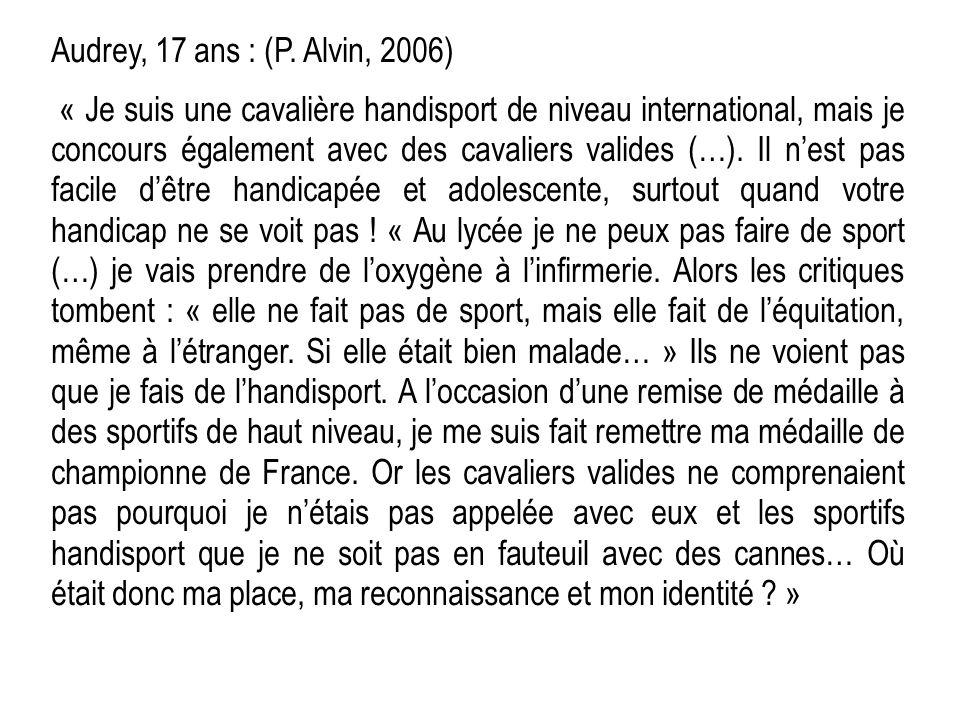 Audrey, 17 ans : (P. Alvin, 2006)