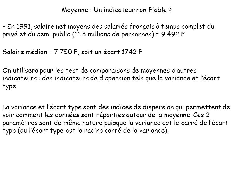 Moyenne : Un indicateur non Fiable