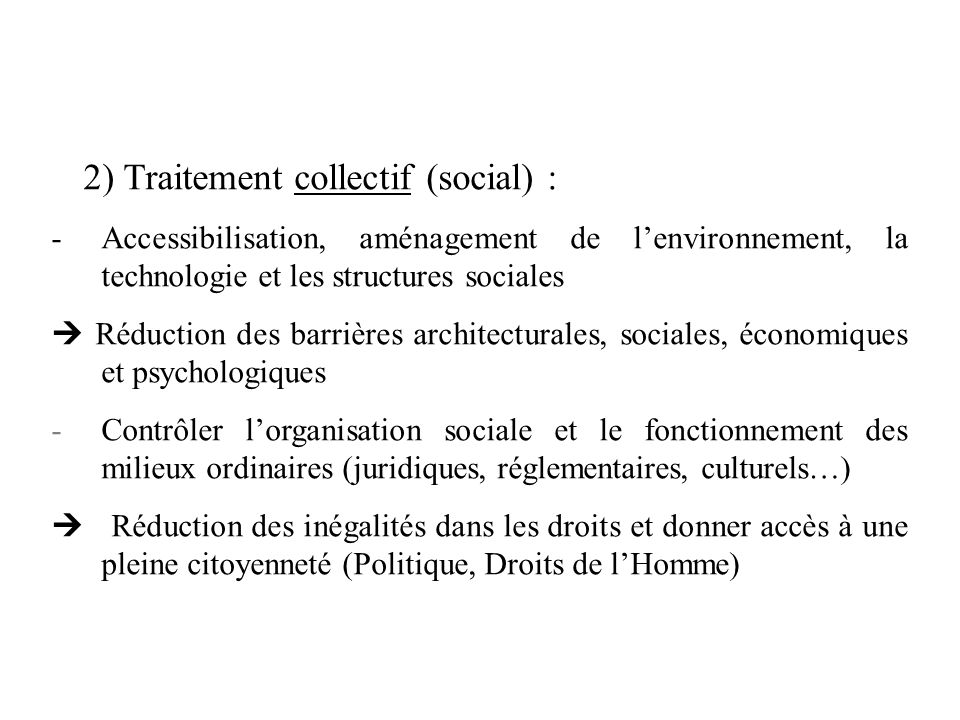 2) Traitement collectif (social) :