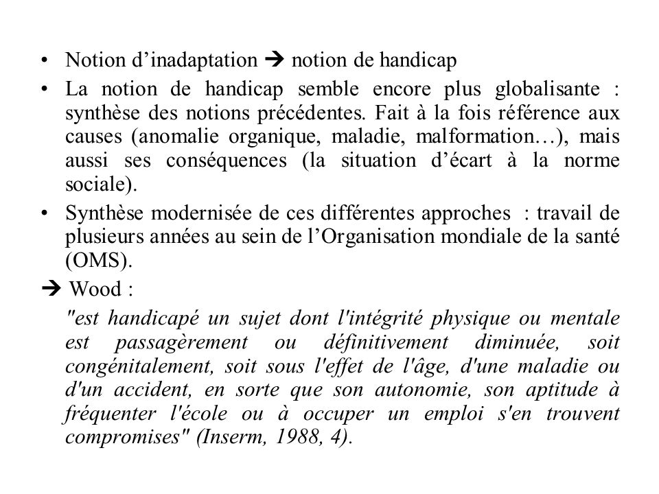 Notion d'inadaptation  notion de handicap