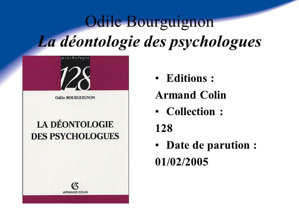 Odile Bourguignon La déontologie des psychologues