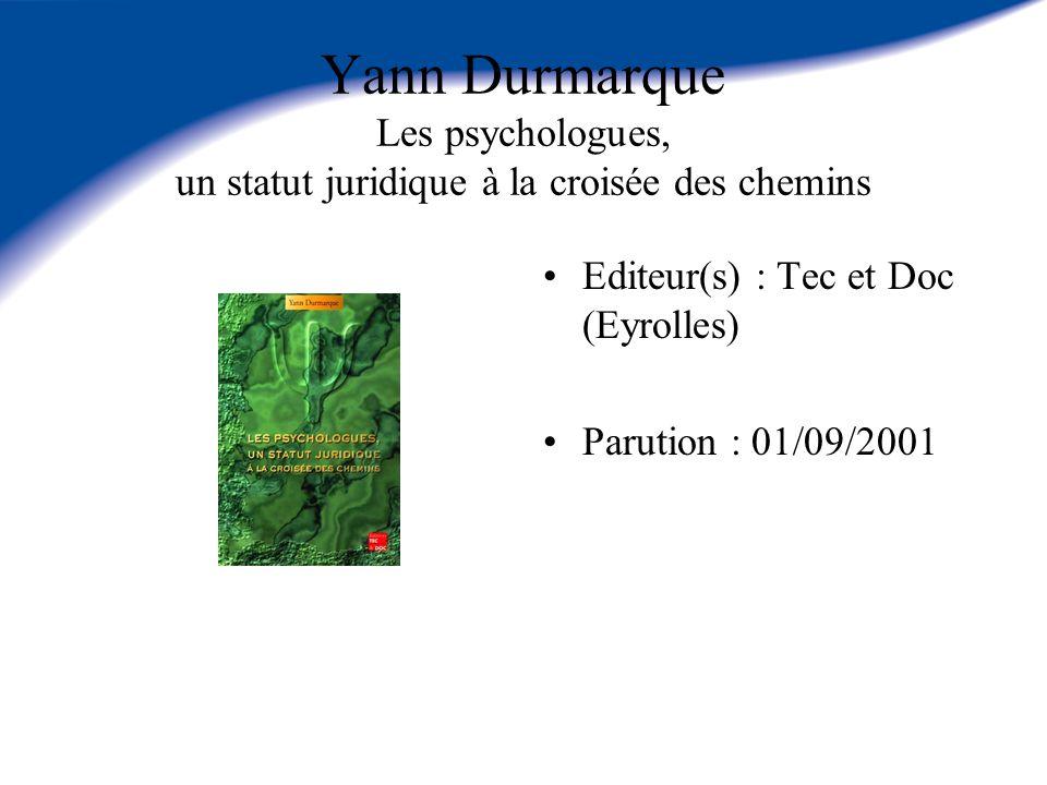 Yann Durmarque Les psychologues, un statut juridique à la croisée des chemins