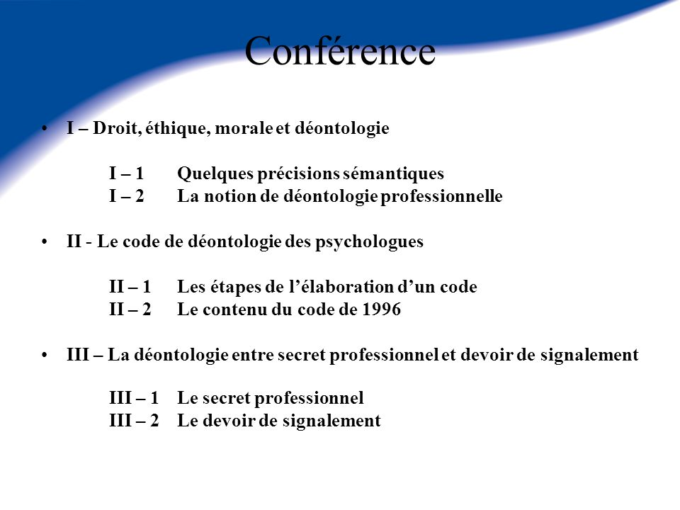 Conférence I – Droit, éthique, morale et déontologie