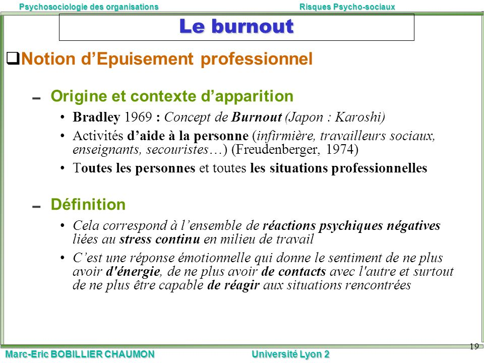 Le burnout Notion d'Epuisement professionnel