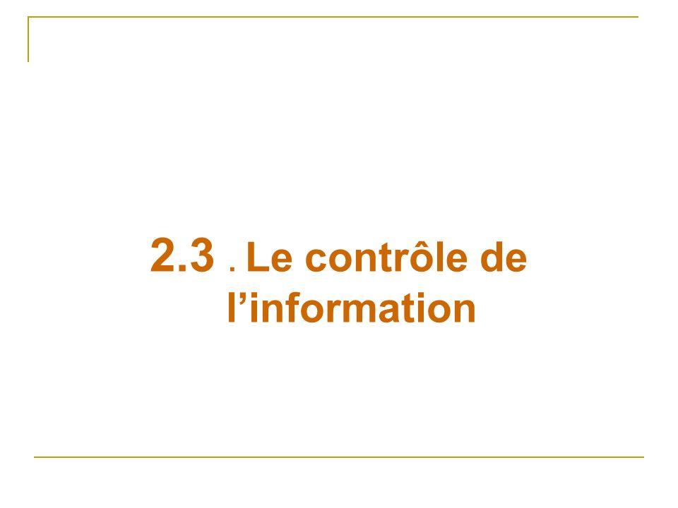 2.3 . Le contrôle de l'information
