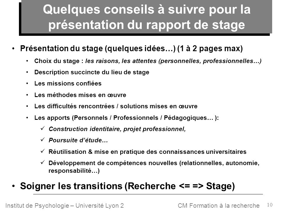 Quelques conseils à suivre pour la présentation du rapport de stage