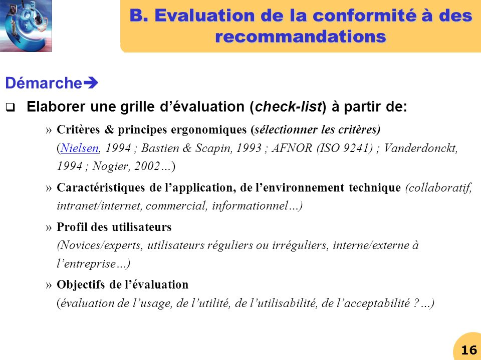 B. Evaluation de la conformité à des recommandations