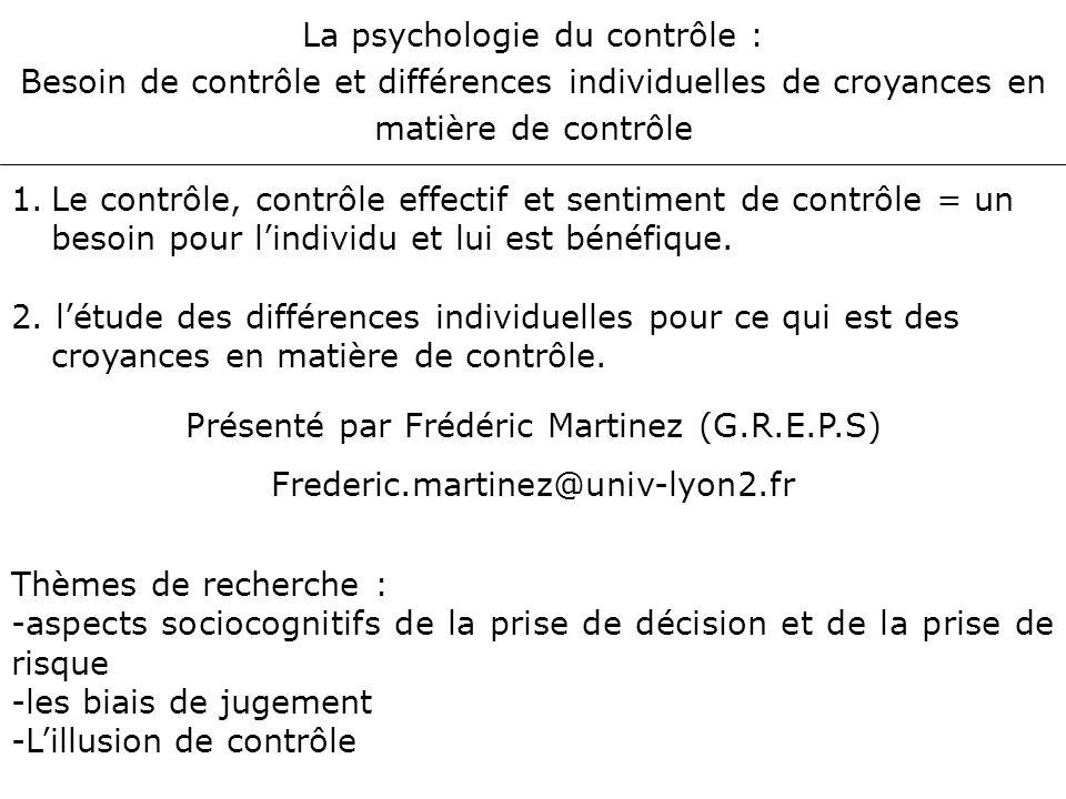 La psychologie du contrôle :