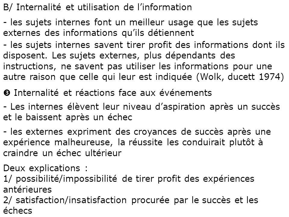 B/ Internalité et utilisation de l'information