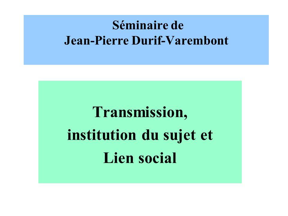 Séminaire de Jean-Pierre Durif-Varembont
