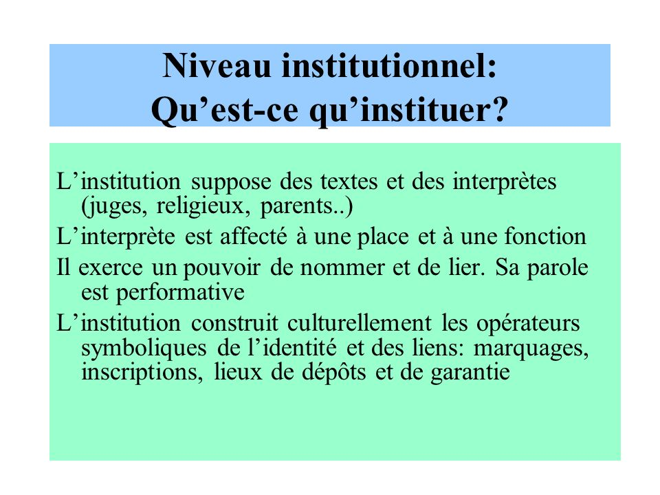 Niveau institutionnel: Qu'est-ce qu'instituer
