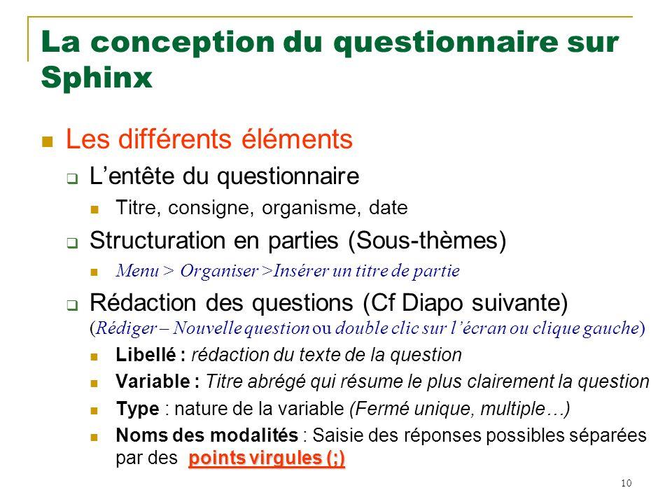 La conception du questionnaire sur Sphinx