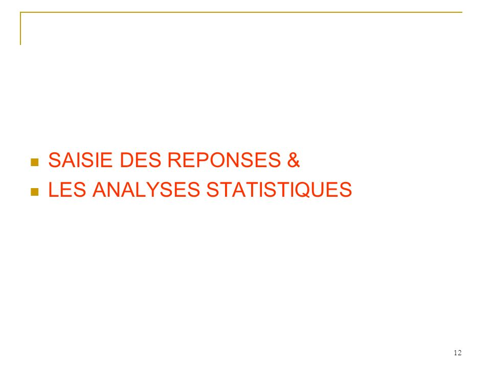 LES ANALYSES STATISTIQUES