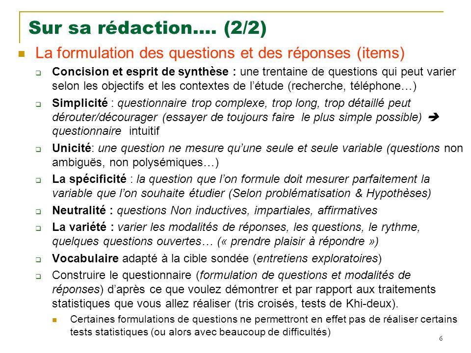 Sur sa rédaction…. (2/2) La formulation des questions et des réponses (items)