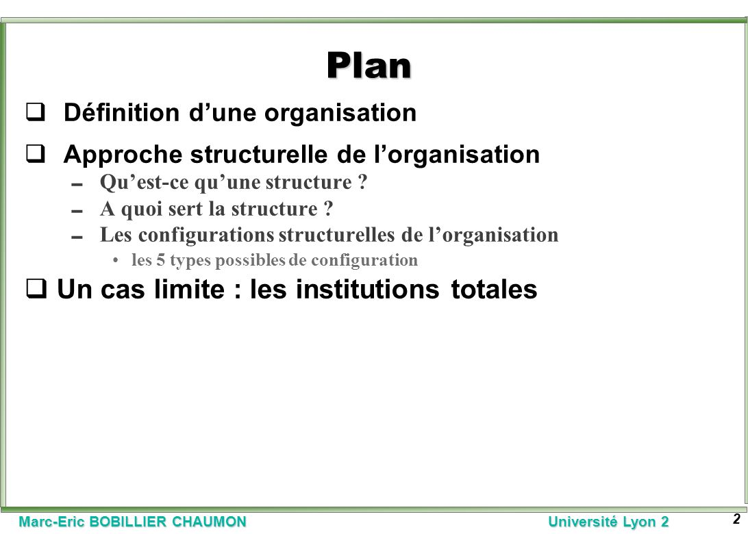 Plan Un cas limite : les institutions totales