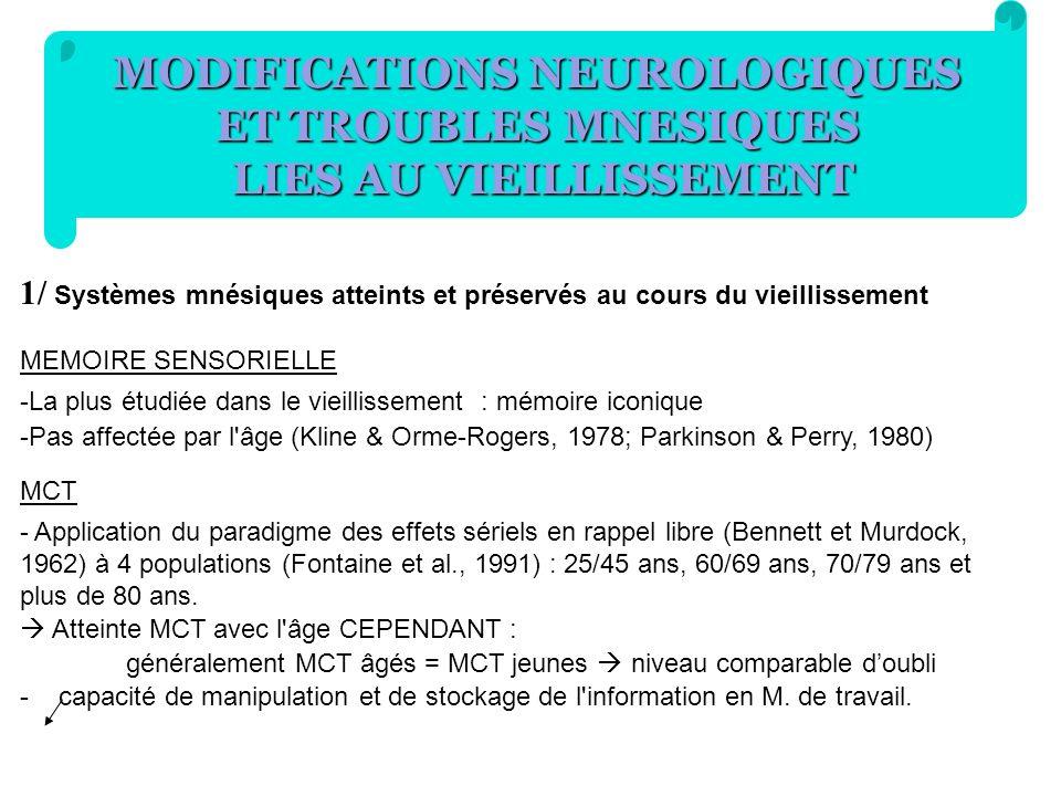 MODIFICATIONS NEUROLOGIQUES LIES AU VIEILLISSEMENT