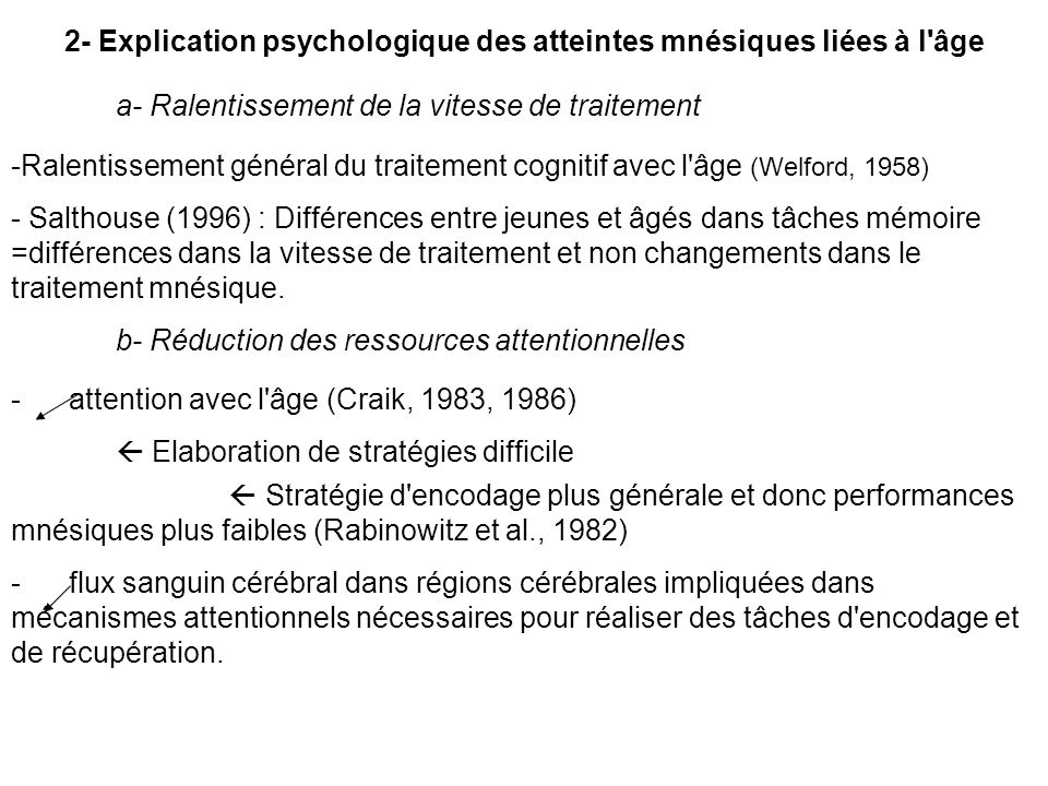 2- Explication psychologique des atteintes mnésiques liées à l âge