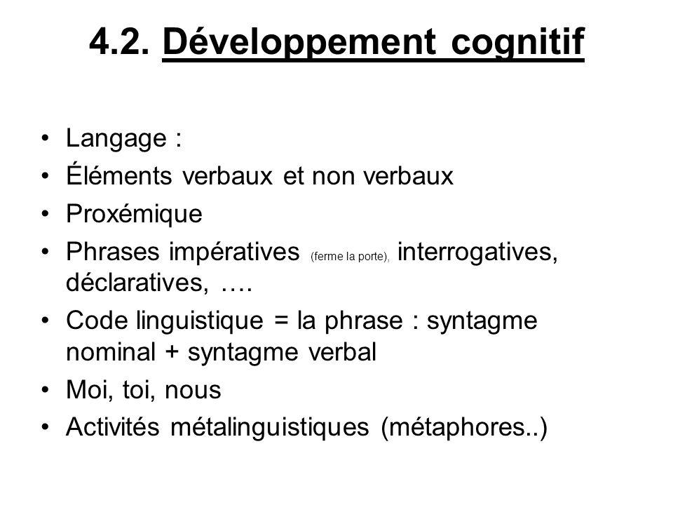 4.2. Développement cognitif