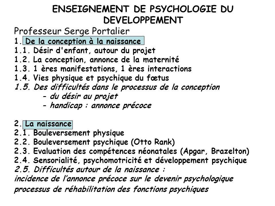 ENSEIGNEMENT DE PSYCHOLOGIE DU DEVELOPPEMENT