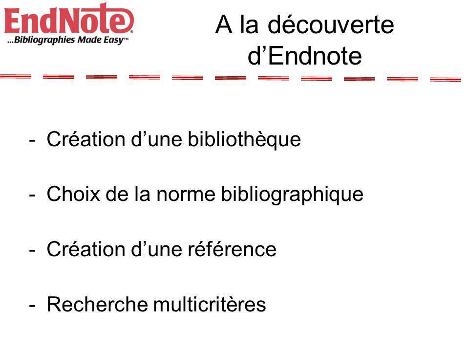 A la découverte d'Endnote
