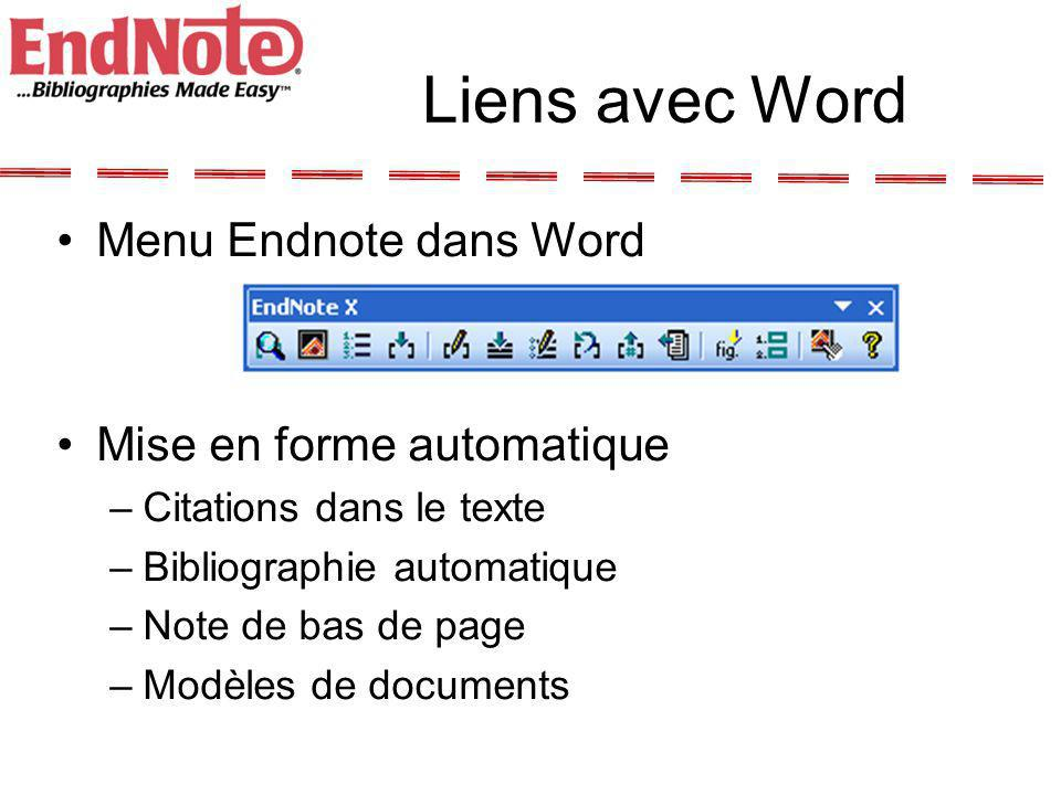 Liens avec Word Menu Endnote dans Word Mise en forme automatique