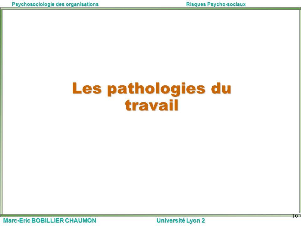 Les pathologies du travail