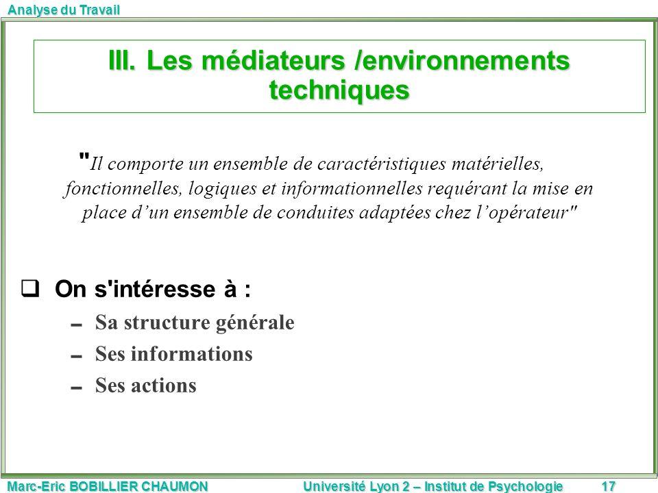 III. Les médiateurs /environnements techniques