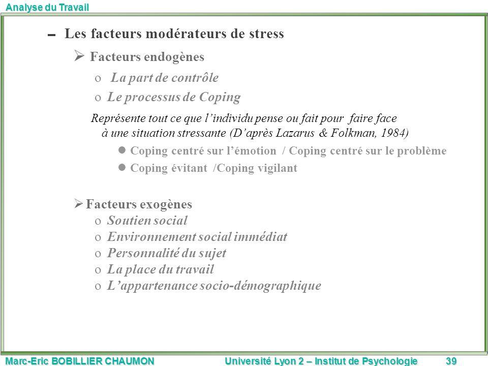 Facteurs endogènes Les facteurs modérateurs de stress