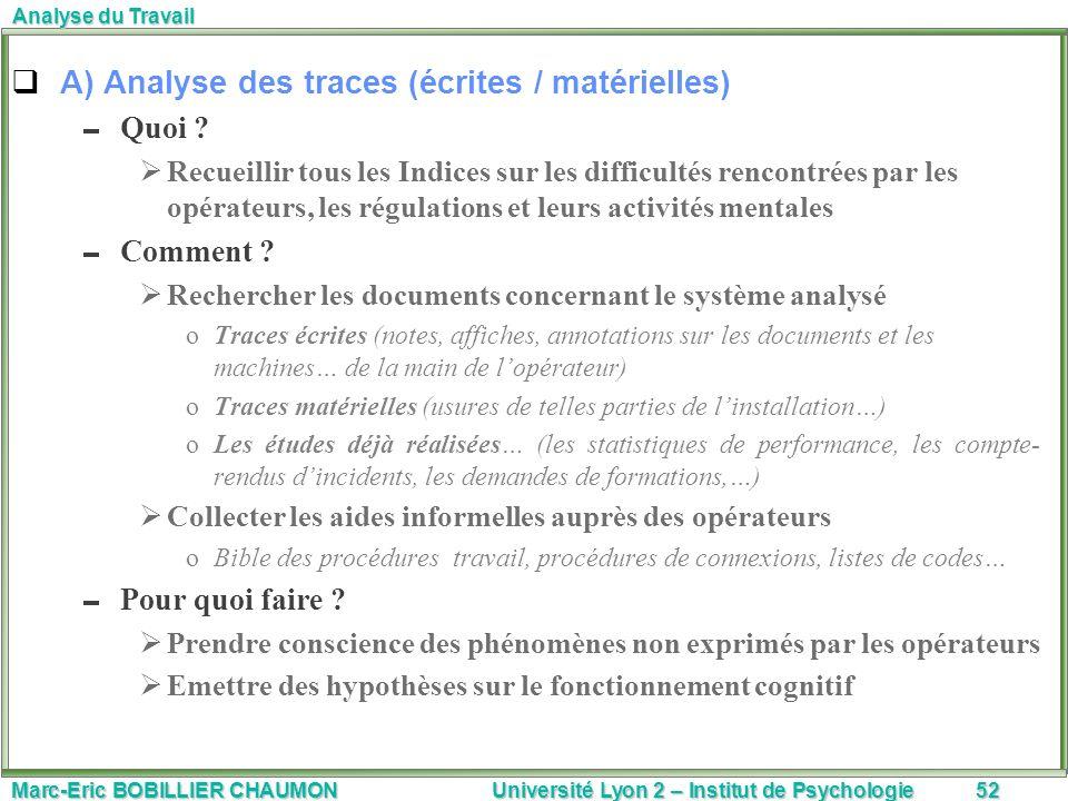 A) Analyse des traces (écrites / matérielles)