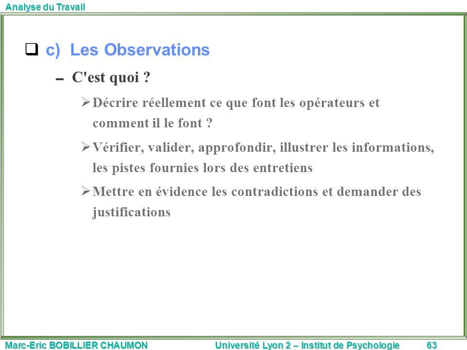 c) Les Observations C est quoi