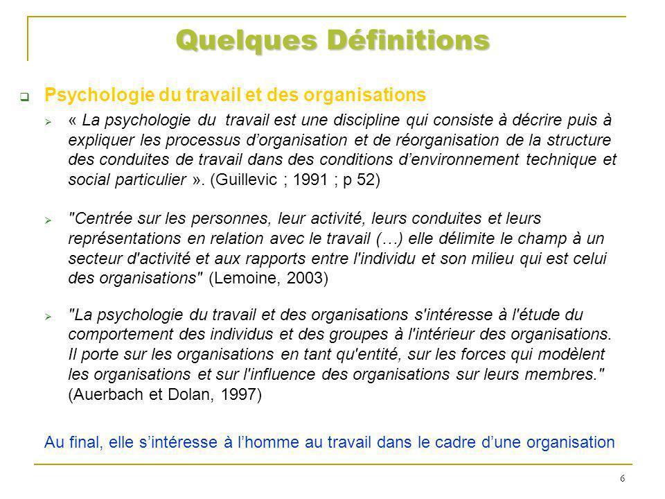 Quelques Définitions Psychologie du travail et des organisations