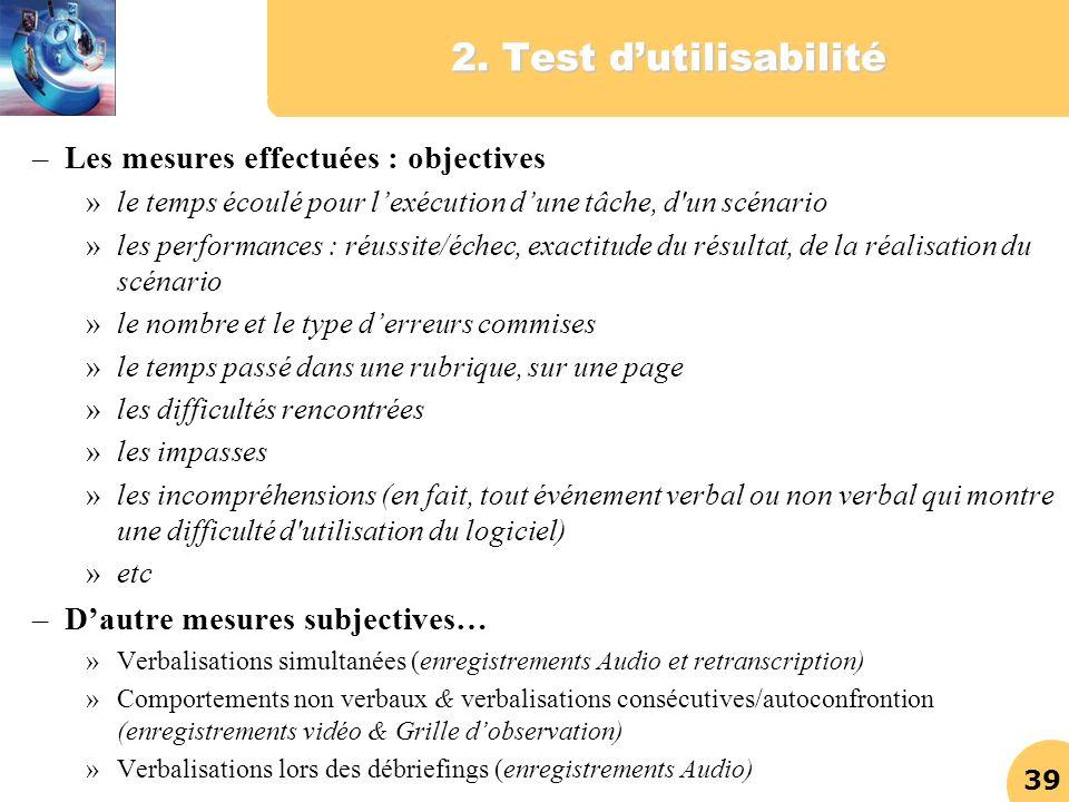 2. Test d'utilisabilité Les mesures effectuées : objectives