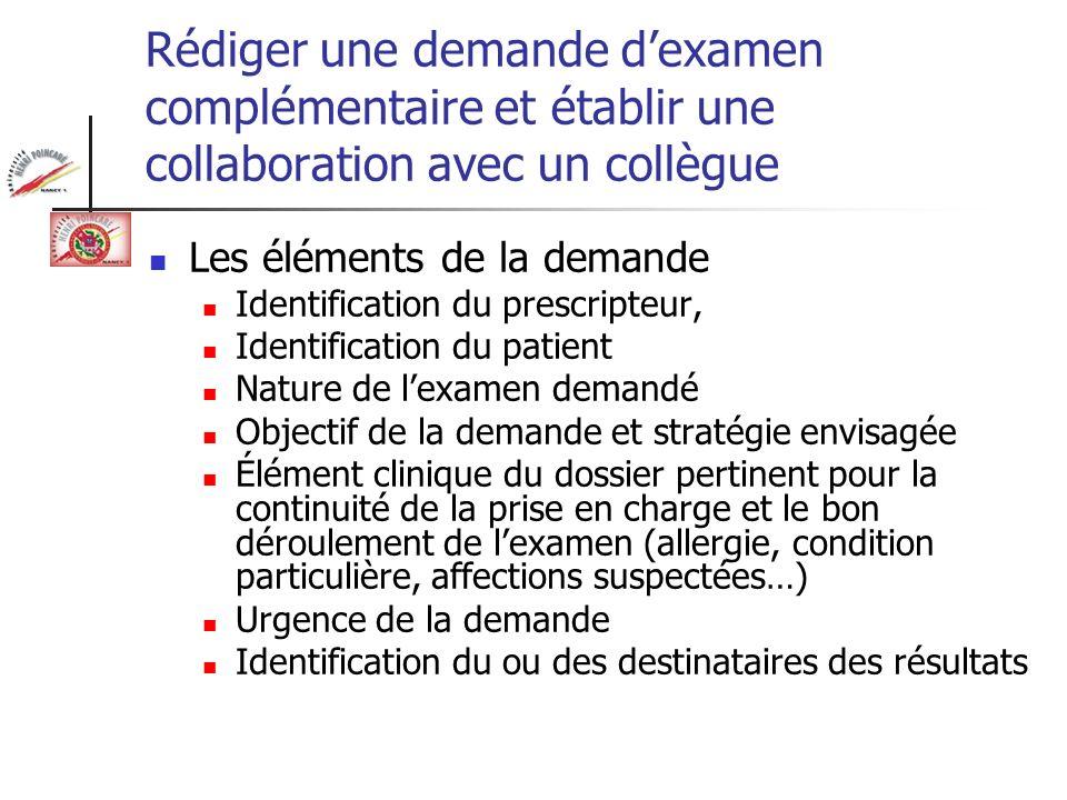 Rédiger une demande d'examen complémentaire et établir une collaboration avec un collègue