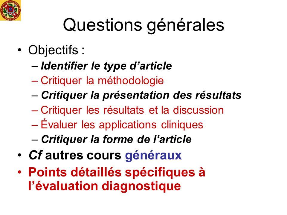 Questions générales Objectifs : Cf autres cours généraux